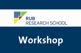 Teaserfoto Workshop RUB Research School